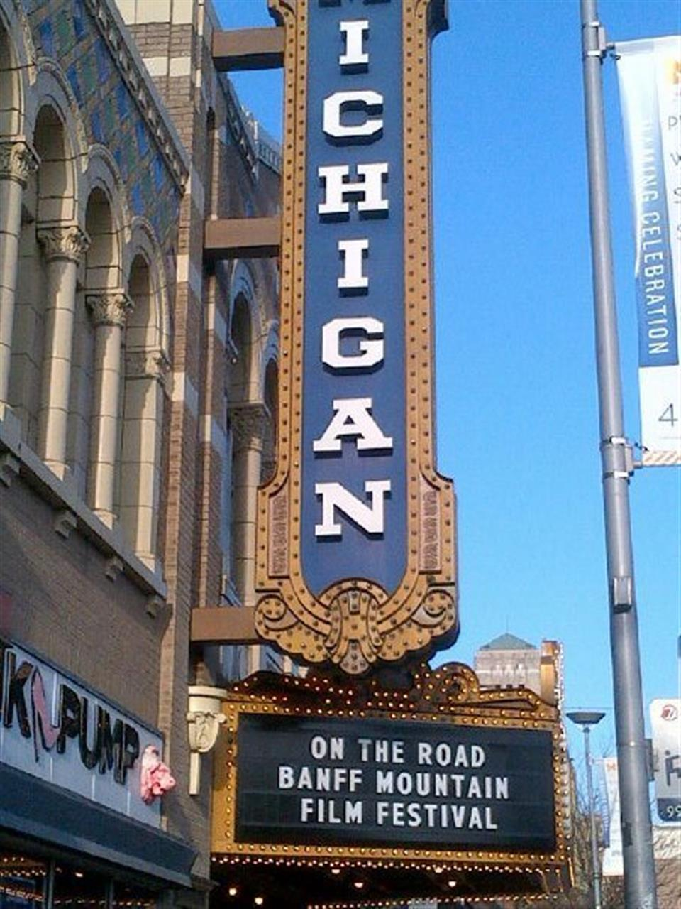 Michigan Theater and the Banff Mountain Film Festival ~ Ann Arbor, Michigan #LeadingRElocal