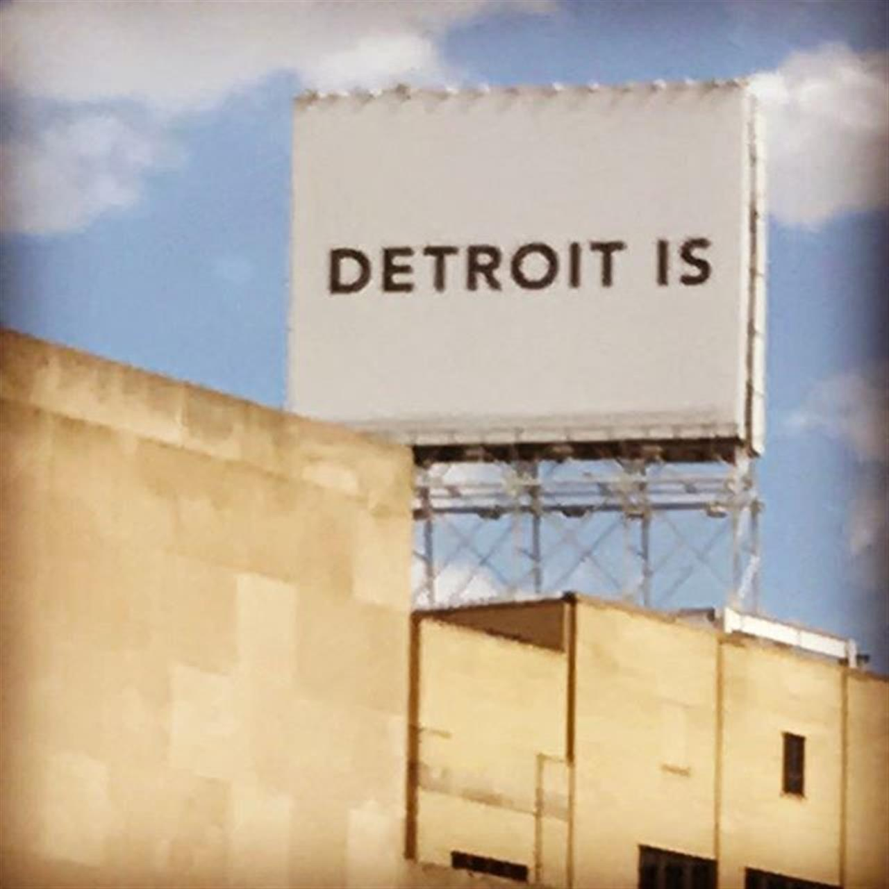 Detroit is... This billboard certainly caught our attention! What thoughts does it conjure up for you about what Detroit is (and can be)? We've love to know! #detroit #michigan #detroitis #thoughtsondetroit #futureofdetroit #leadingrelocal